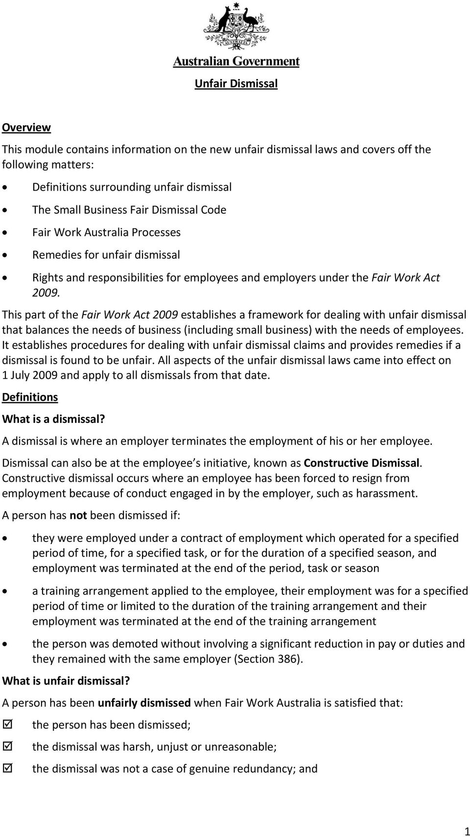 This part of the Fair Work Act 2009 establishes a framework for dealing with unfair dismissal that balances the needs of business (including small business) with the needs of employees.