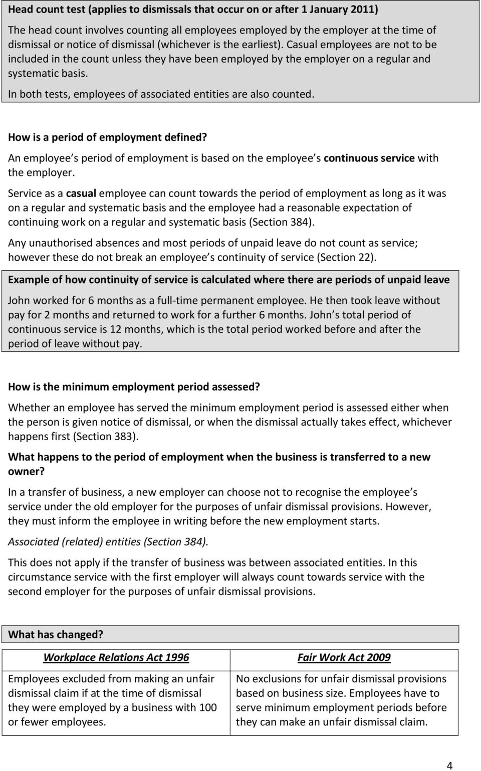 In both tests, employees of associated entities are also counted. How is a period of employment defined?