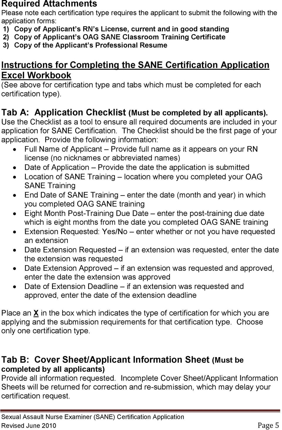 Sexual assault nurse examiners sane certification application for certification type and tabs which must be completed for each certification type tab 1betcityfo Images
