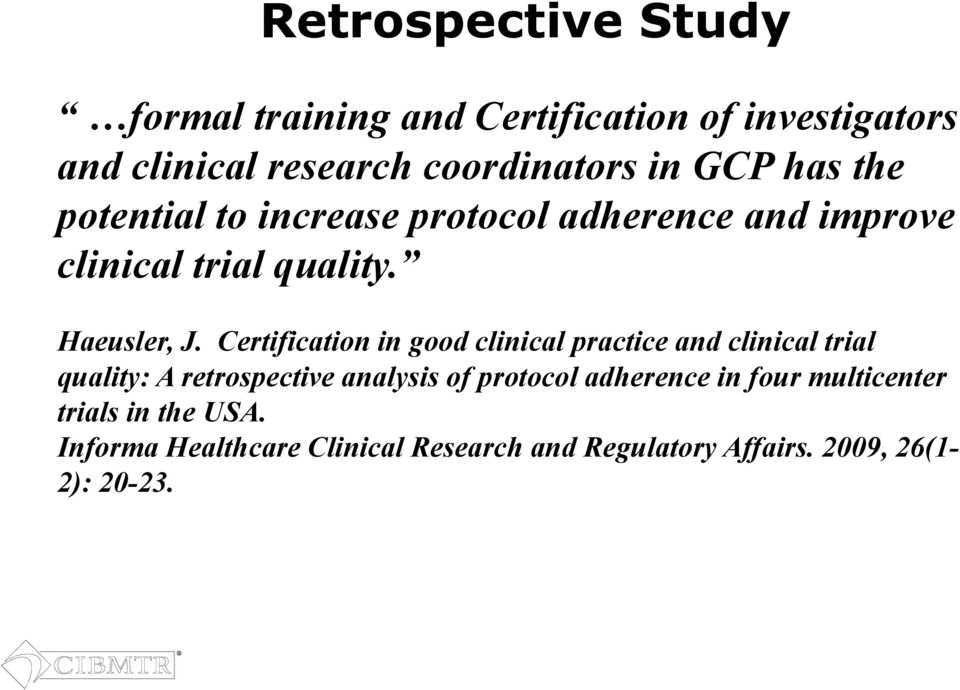 Certification in good clinical practice and clinical trial quality: A retrospective analysis of protocol