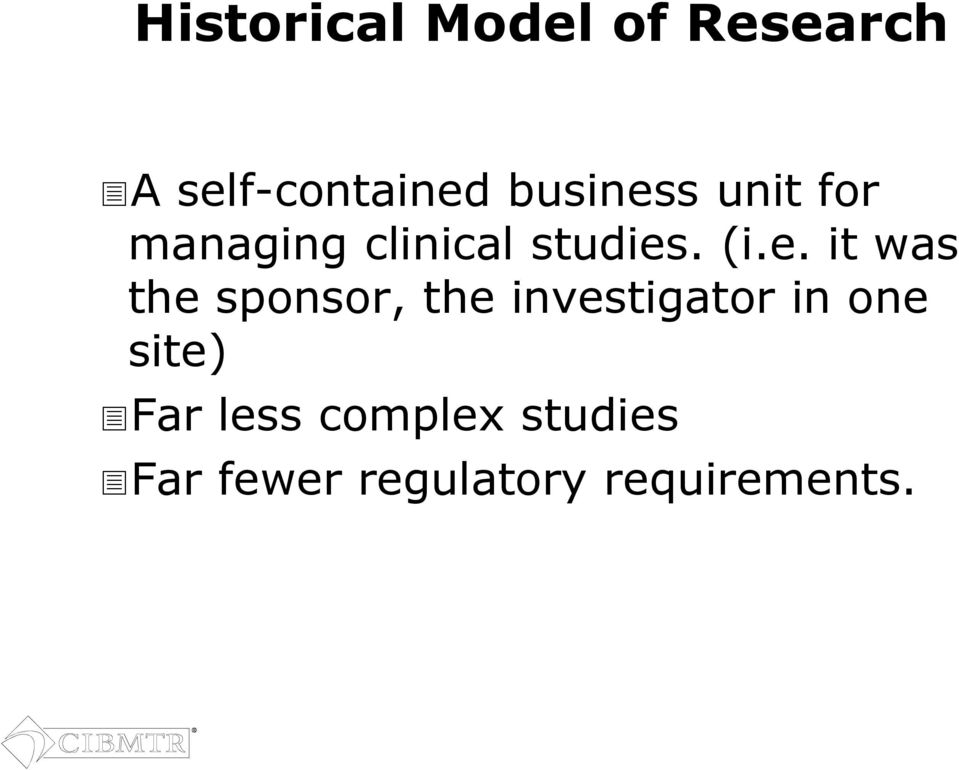 s unit for managing clinical studies