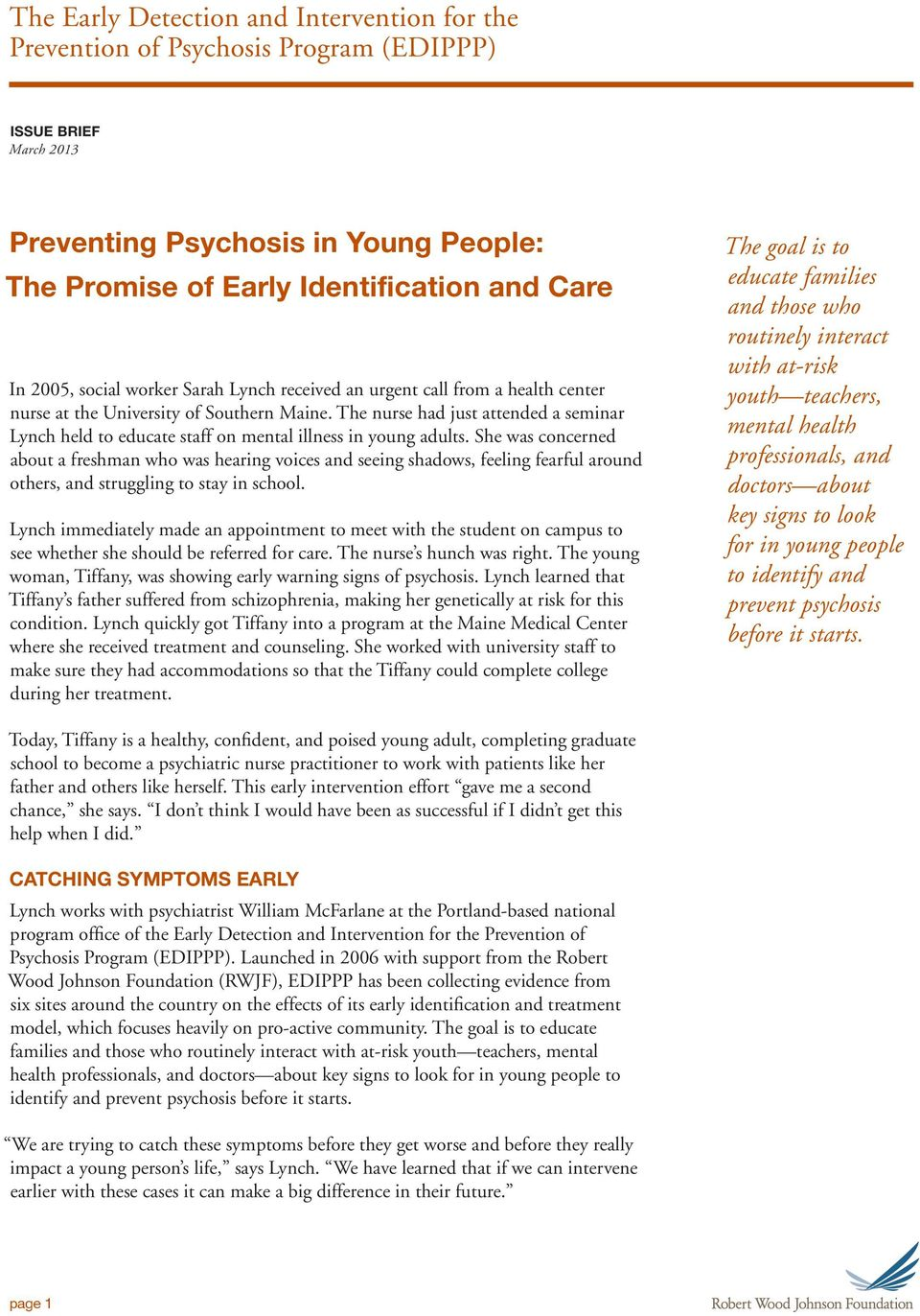 The nurse had just attended a seminar Lynch held to educate staff on mental illness in young adults.
