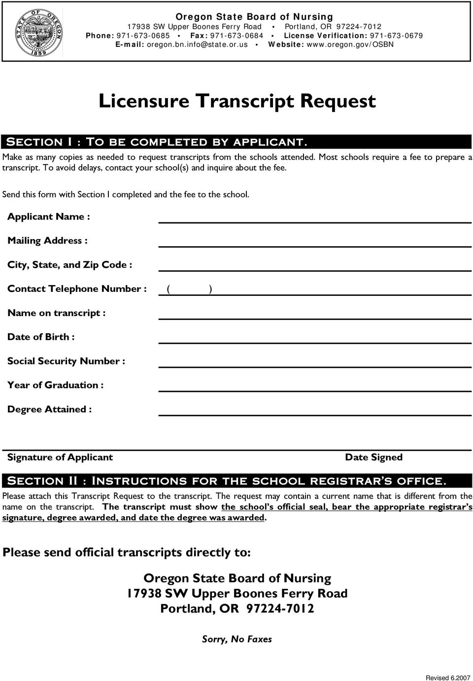 Send this form with Section I completed and the fee to the school.