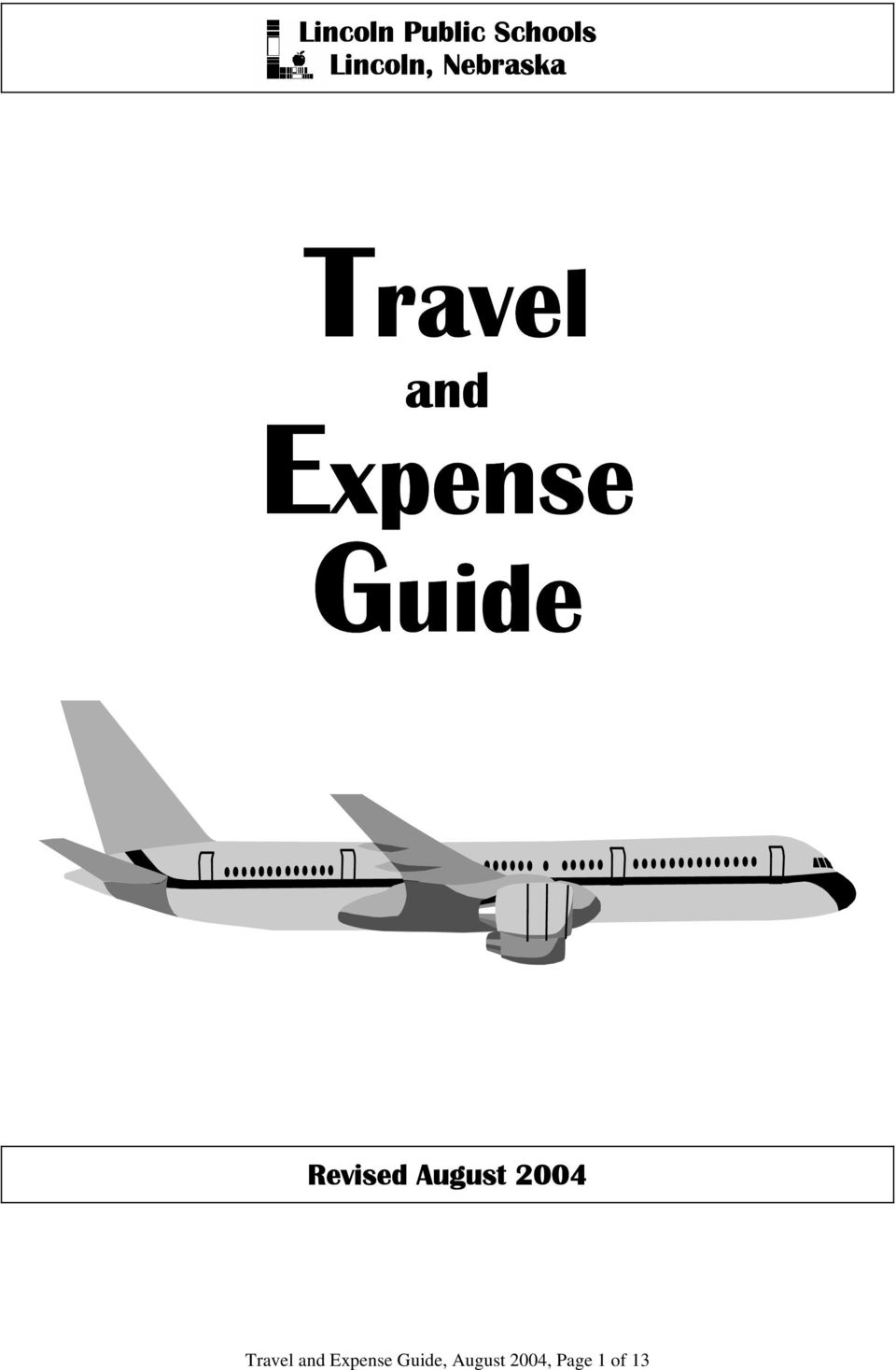 Revised August 2004 Travel and