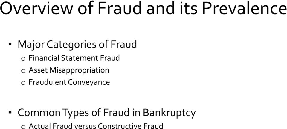 Misappropriation o Fraudulent Conveyance Common Types