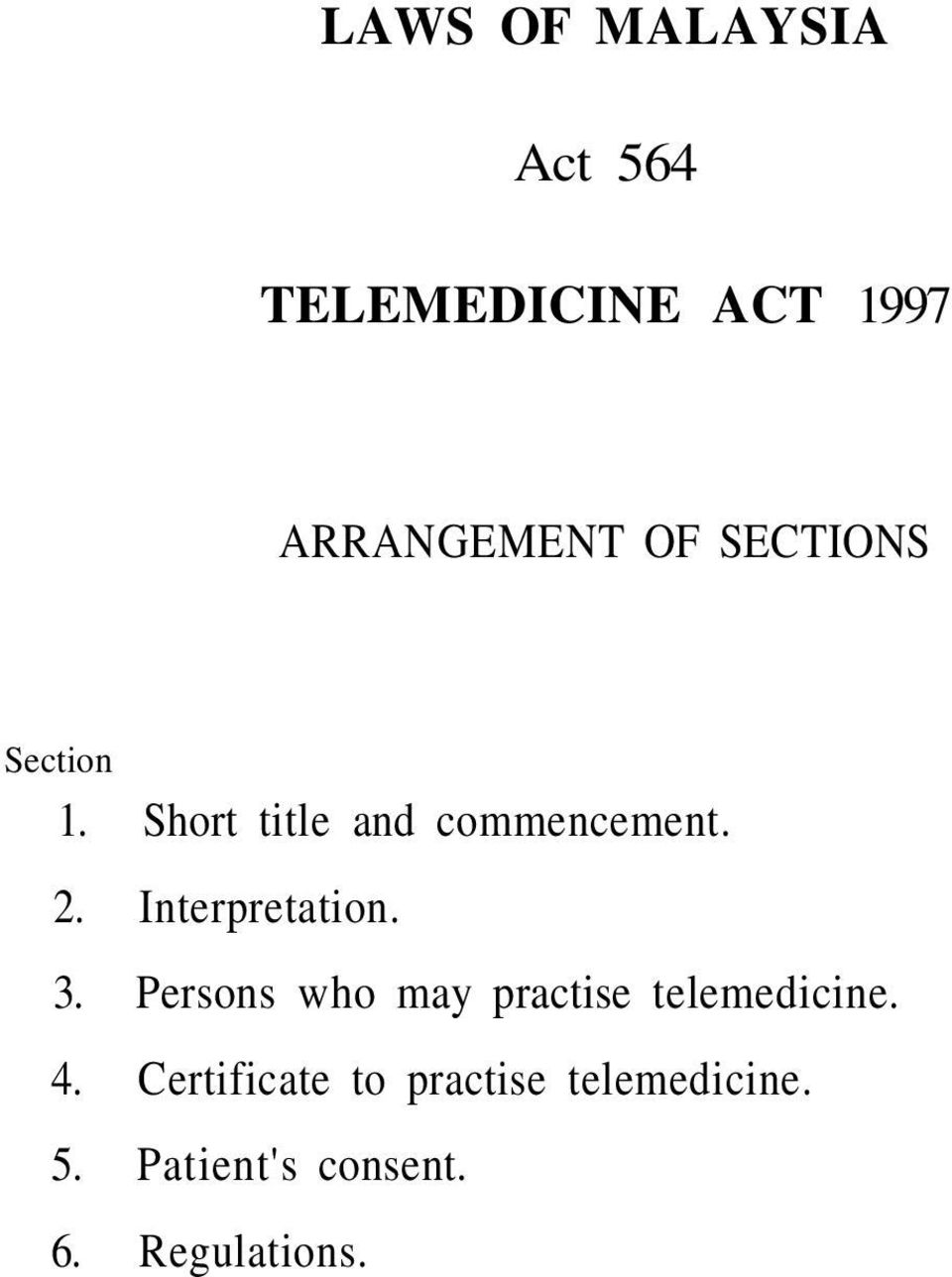 Interpretation. 3. Persons who may practise telemedicine. 4.