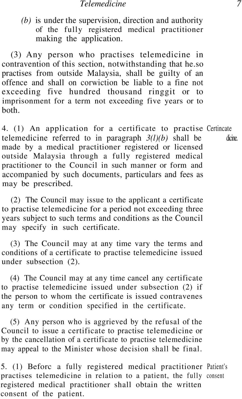 so practises from outside Malaysia, shall be guilty of an offence and shall on corwiction be liable to a fine not exceeding five hundred thousand ringgit or to imprisonment for a term not exceeding