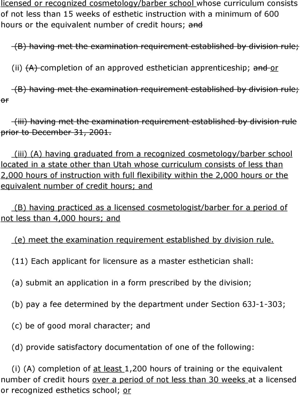 established by division rule; (iii) having met the examination requirement established by division rule prior to December 31, 2001.