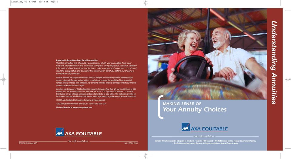 You should read the prospectus and consider this information carefully before purchasing a variable annuity contract.