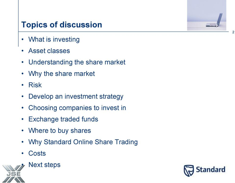 strategy Choosing companies to invest in Exchange traded funds