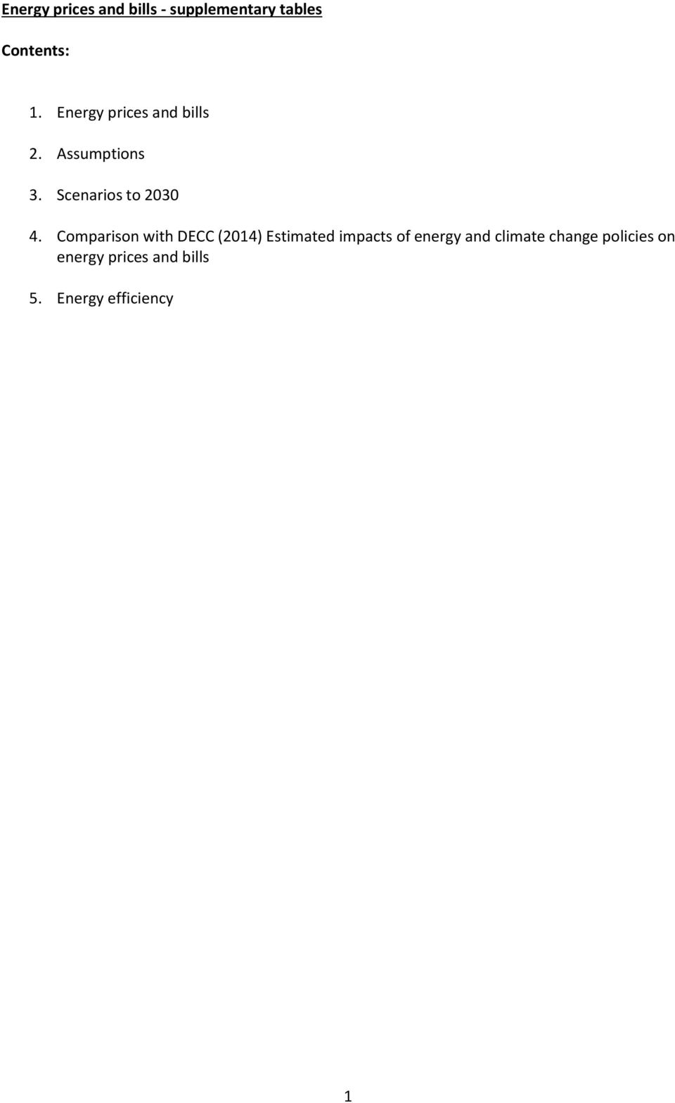 Comparison with DECC (2014) Estimated impacts of energy and