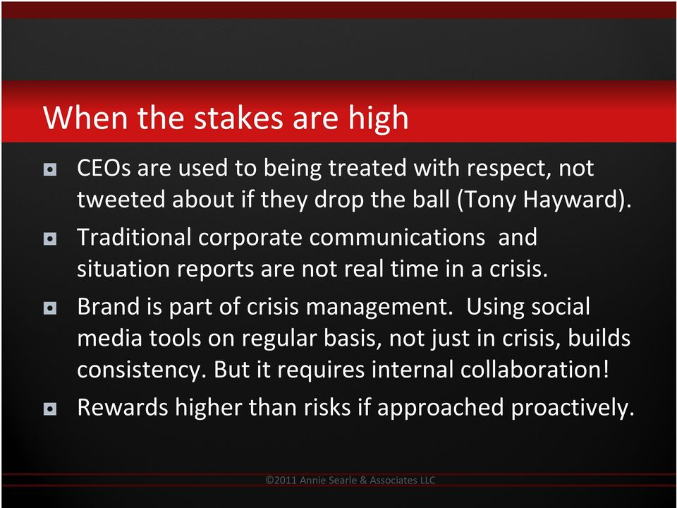 Traditional corporate communications and situation reports are not real time in a crisis.