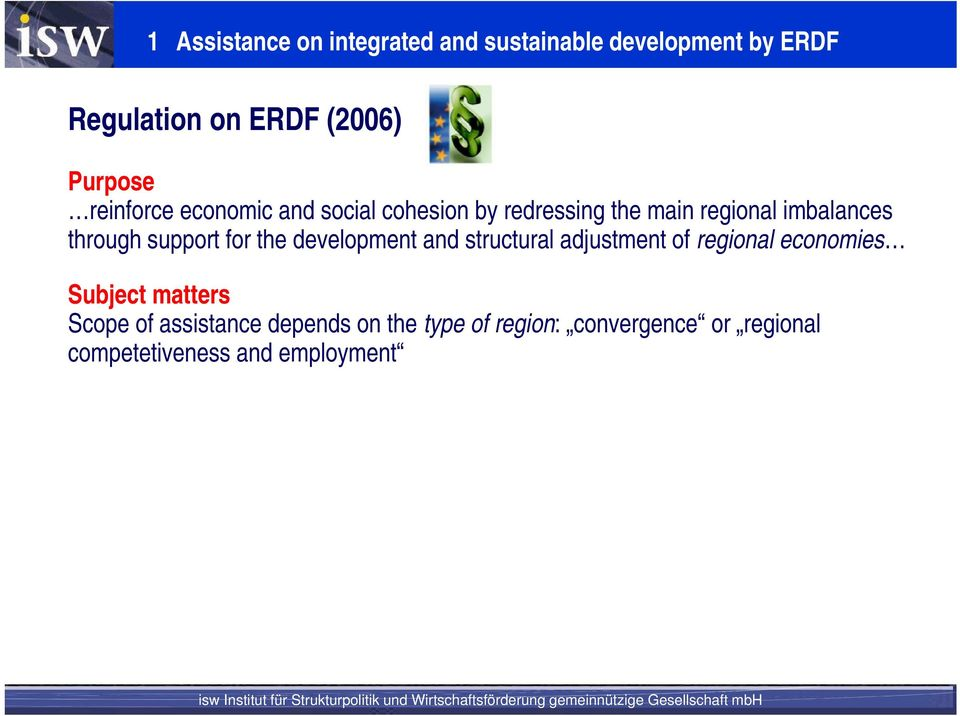 through support for the development and structural adjustment of regional economies Subject
