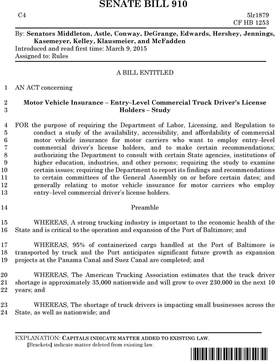 Regulation to conduct a study of the availability, accessibility, and affordability of commercial motor vehicle insurance for motor carriers who want to employ entry level commercial driver s license