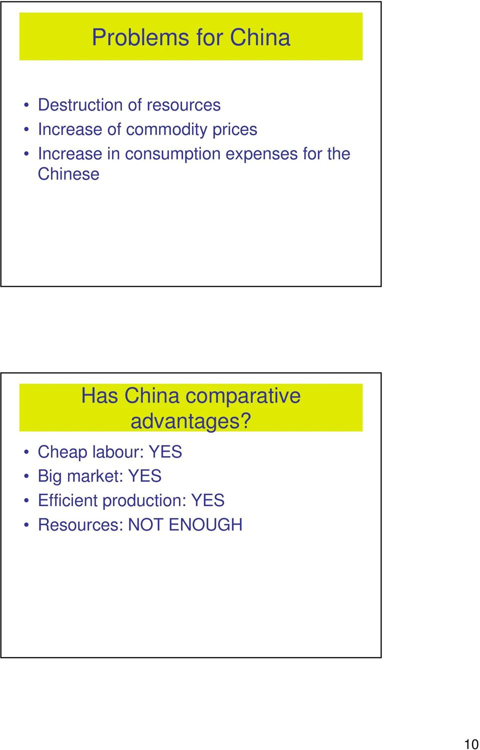 Chinese Has China comparative advantages?
