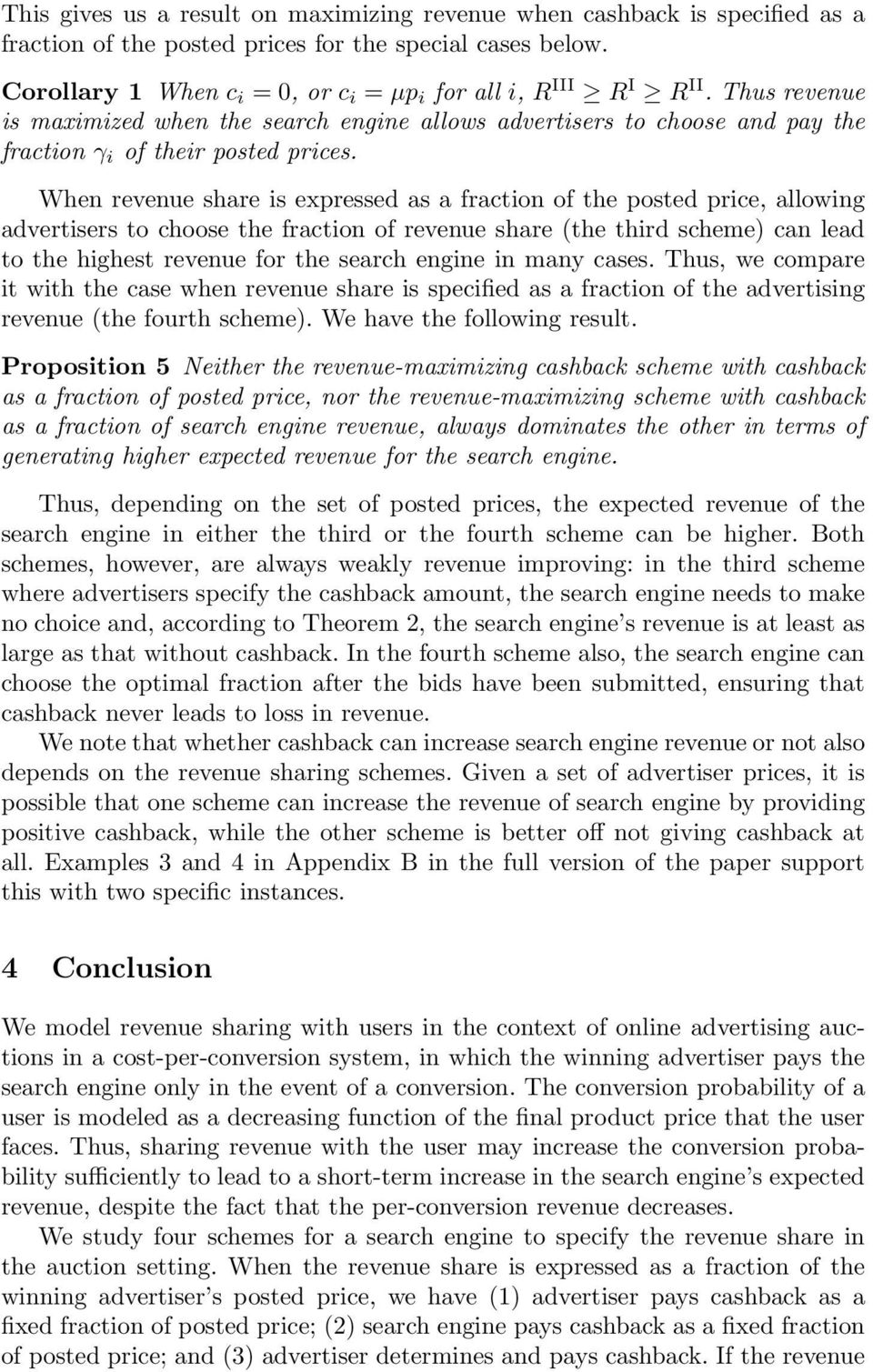 When revenue share is expressed as a fraction of the posted price, allowing advertisers to choose the fraction of revenue share (the third scheme) can lead to the highest revenue for the search