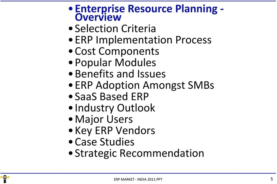 and Issues ERP Adoption Amongst SMBs SaaS Based ERP Industry