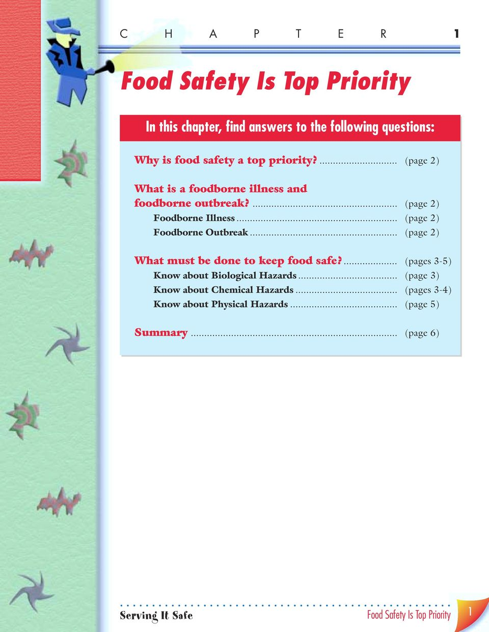 .. (page 2) Foodborne Outbreak... (page 2) What must be done to keep food safe?