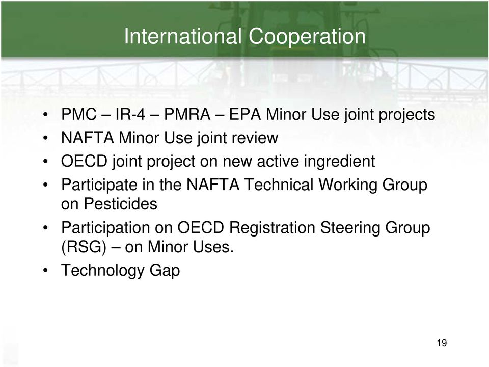 Participate in the NAFTA Technical Working Group on Pesticides