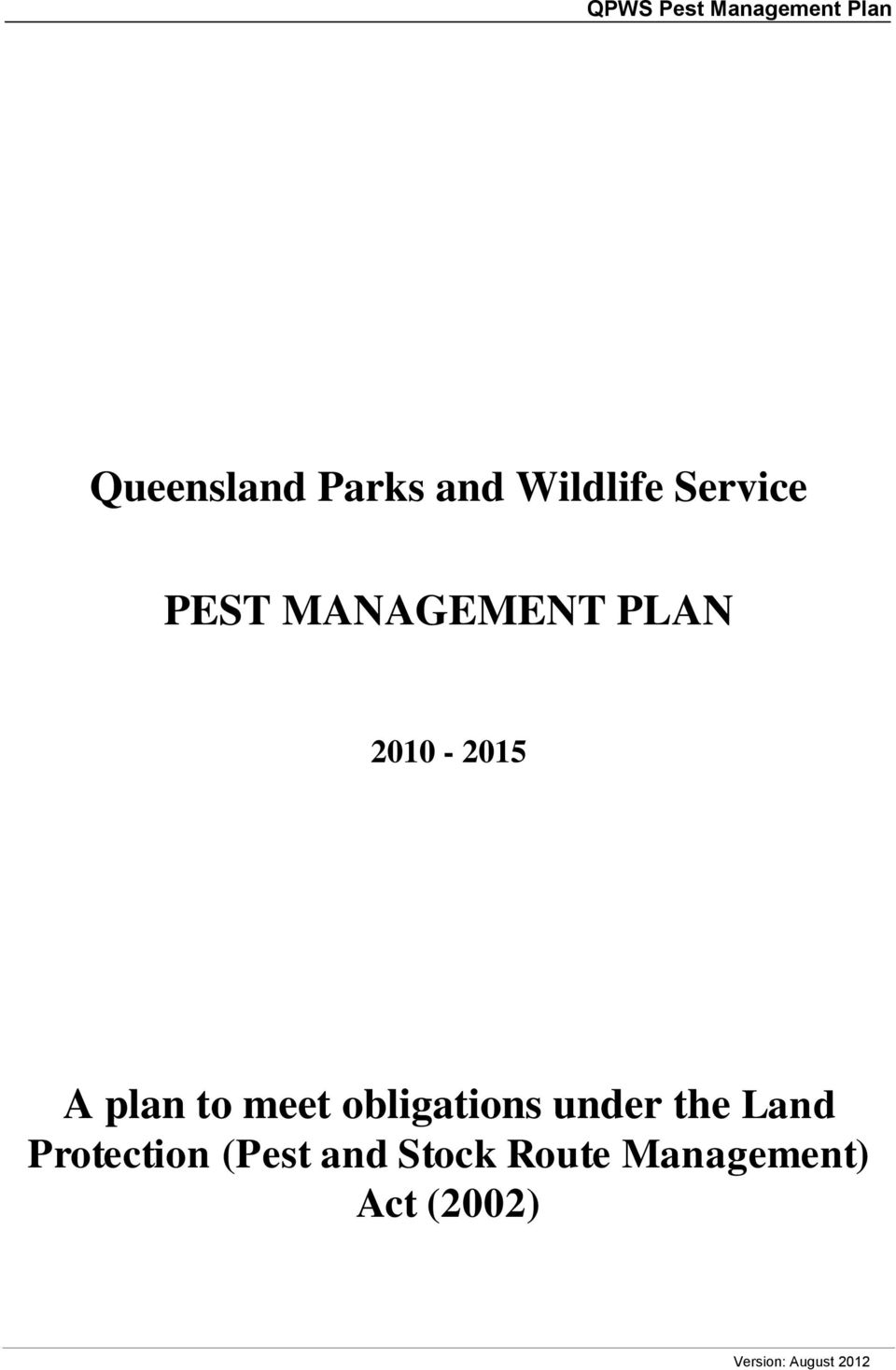 plan to meet obligations under the Land Protection