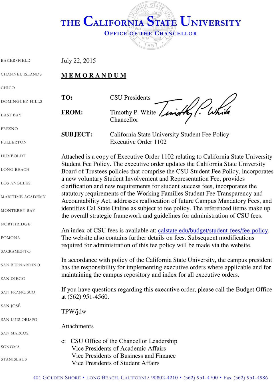 JOSÉ SAN LUIS OBISPO SAN MARCOS SONOMA STANISLAUS Attached is a copy of relating to California State University Student Fee Policy.