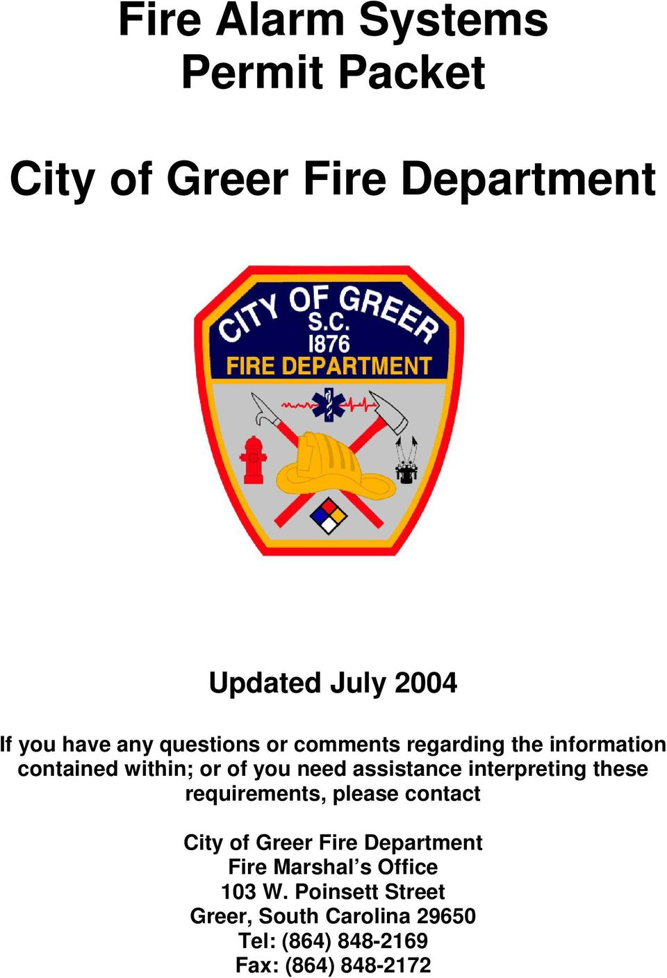assistance interpreting these requirements, please contact City of Greer Fire Department Fire