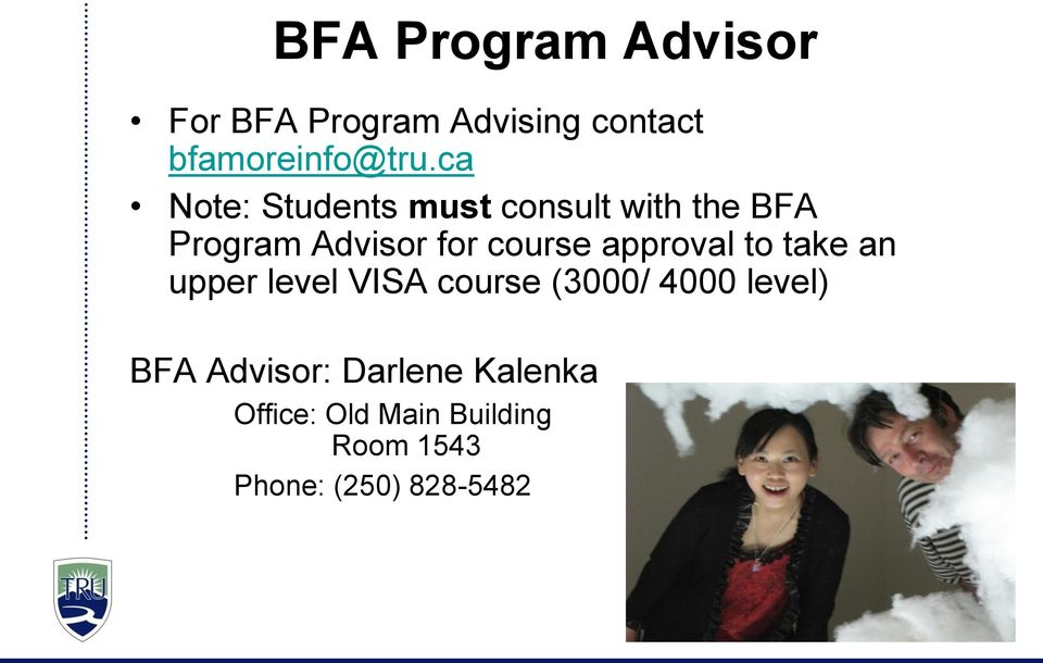 approval to take an upper level VISA course (3000/ 4000 level) BFA