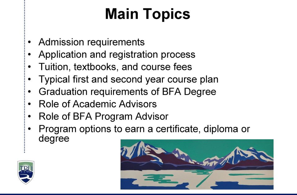 plan Graduation requirements of BFA Degree Role of Academic Advisors Role