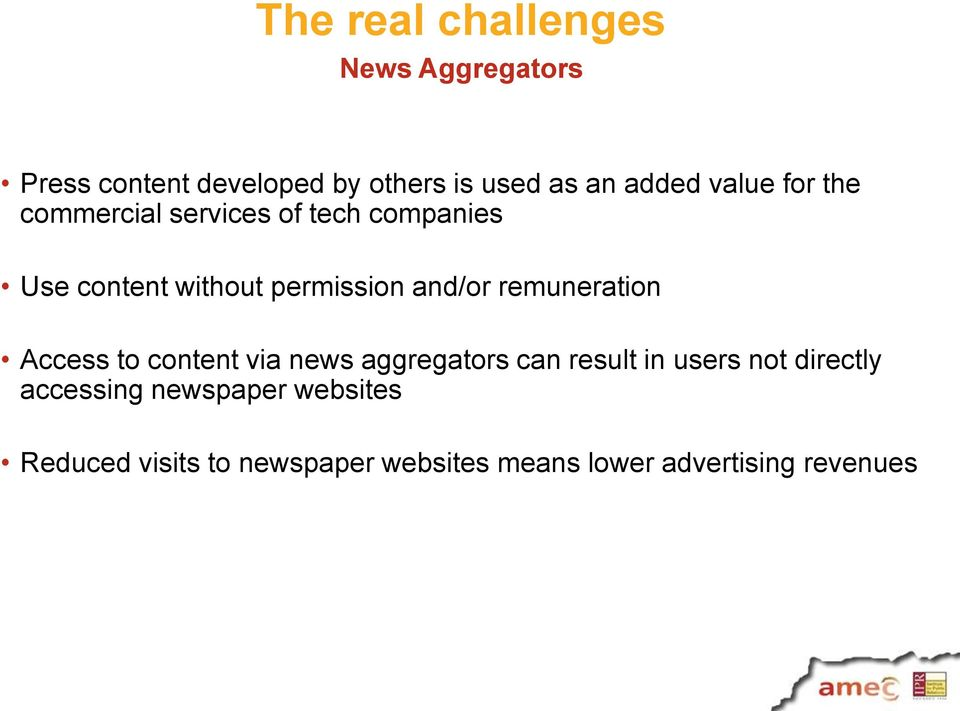 remuneration Access to content via news aggregators can result in users not directly