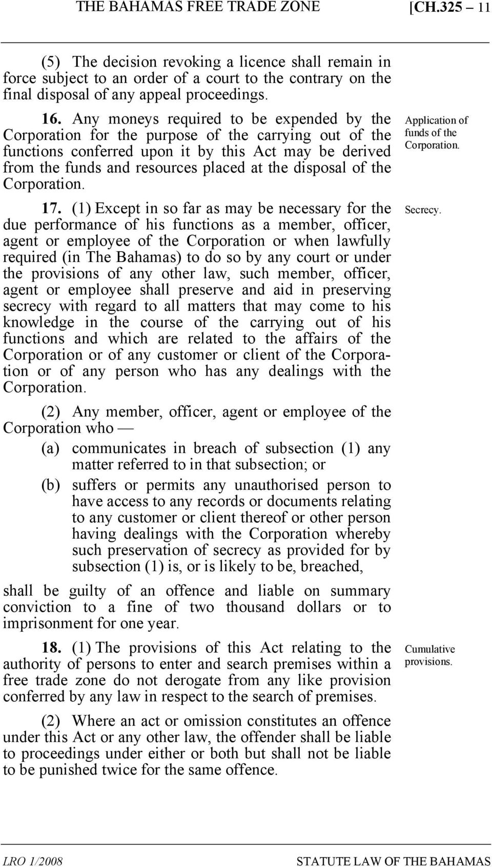 disposal of the Corporation. 17.