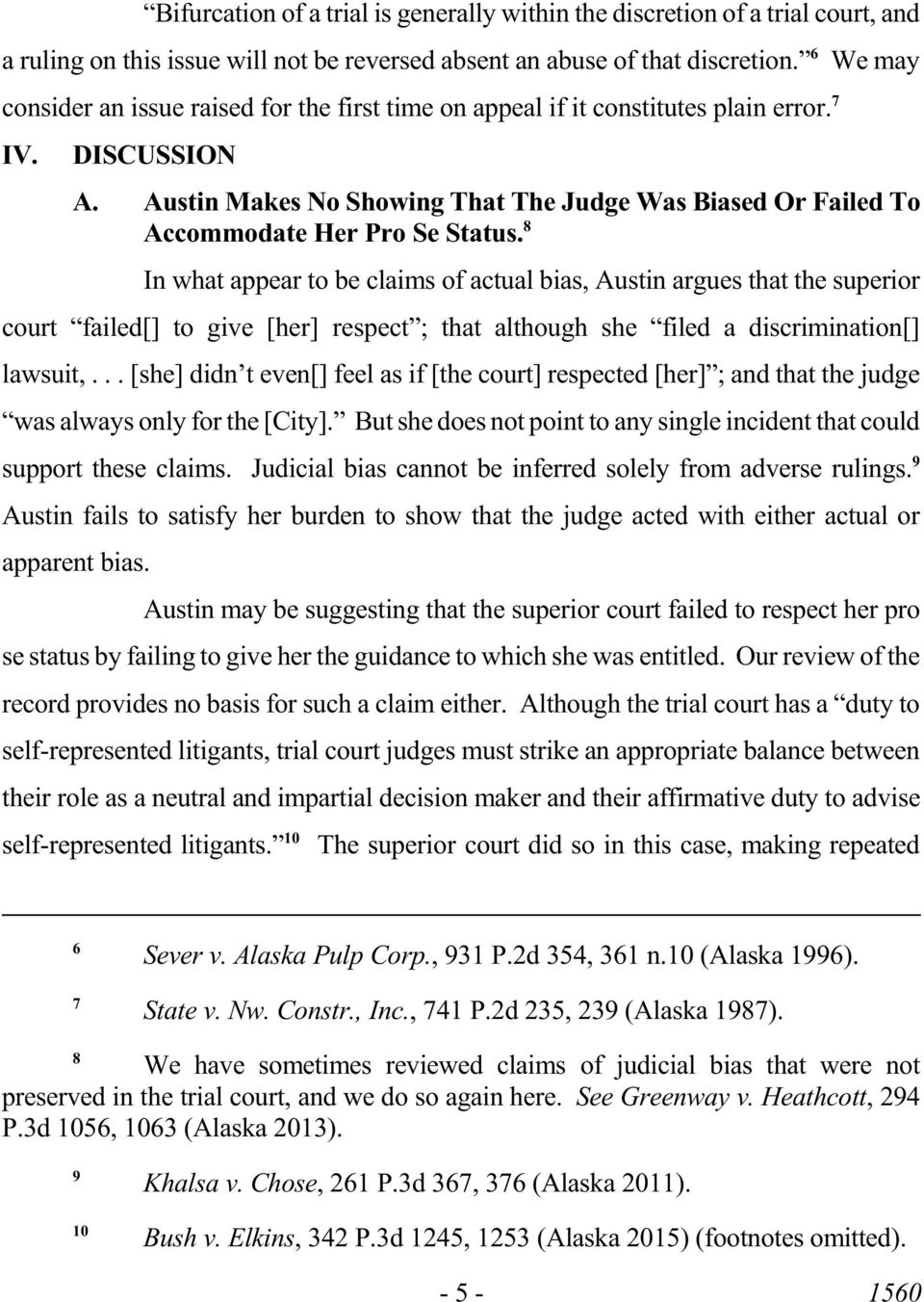 Austin Makes No Showing That The Judge Was Biased Or Failed To Accommodate Her Pro Se Status.