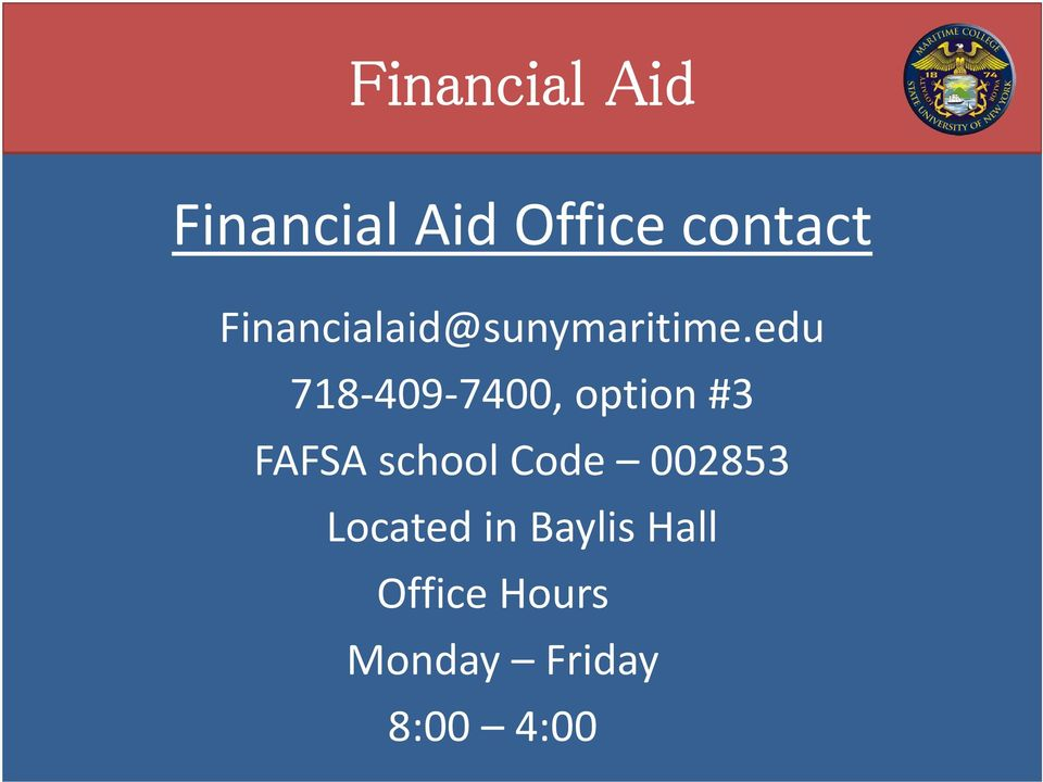 Financial Aid. State University of New York Maritime ...
