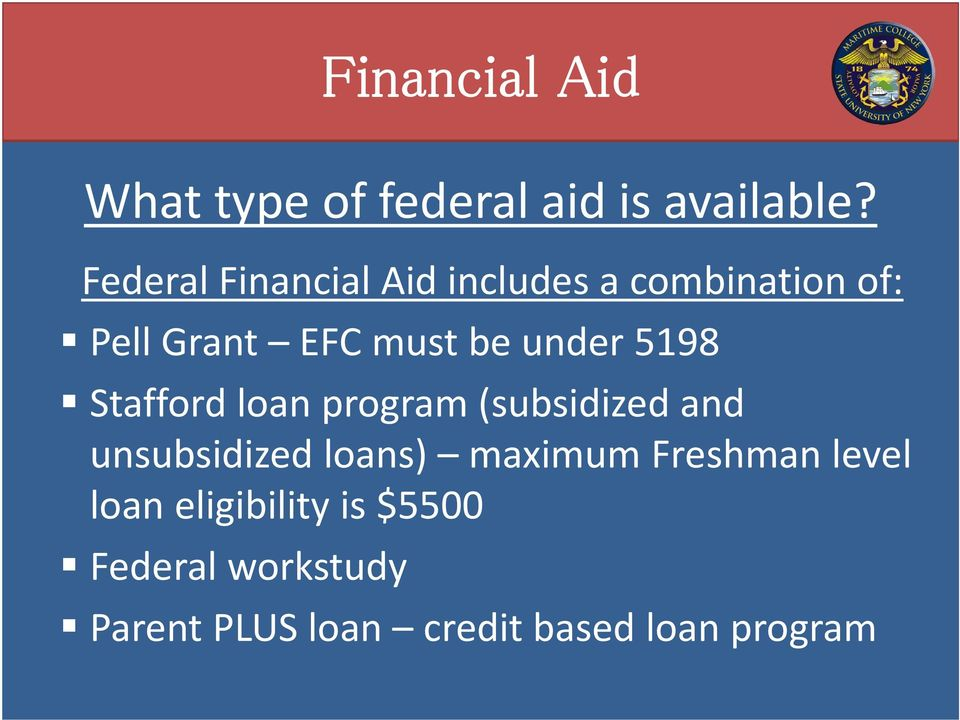 under 5198 Stafford loan program (subsidized and unsubsidized loans)