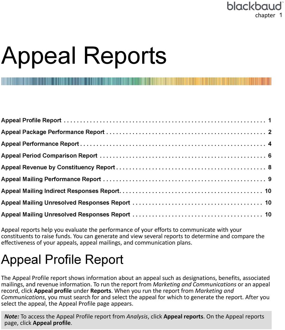 ............................................. 8 Appeal Mailing Performance Report.................................................. 9 Appeal Mailing Indirect Responses Report.