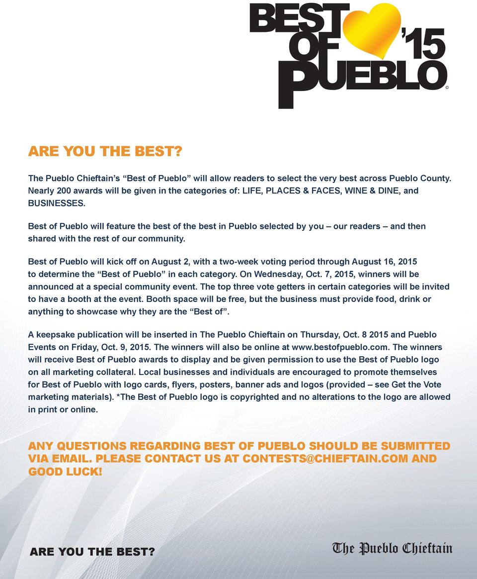 Best of Pueblo will feature the best of the best in Pueblo selected by you our readers and then shared with the rest of our community.