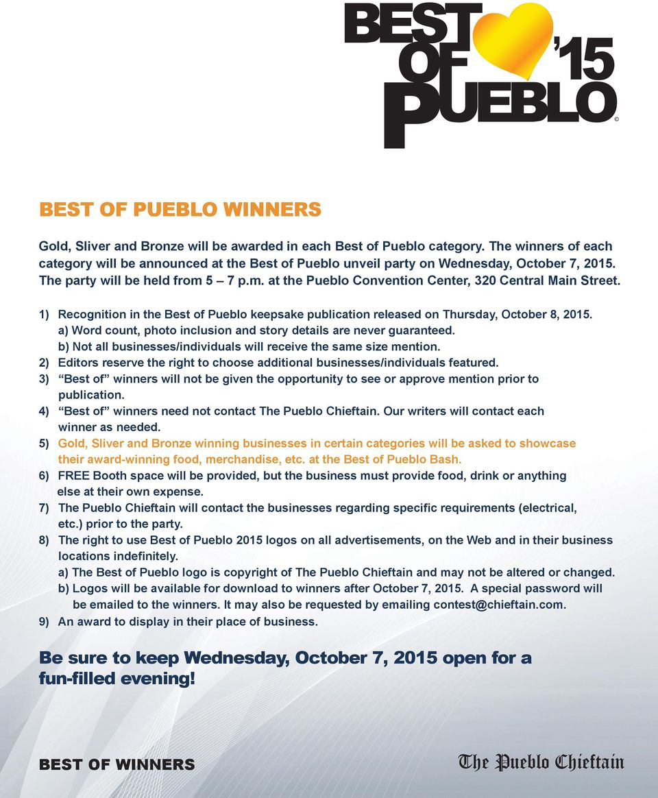 1) Recognition in the Best of Pueblo keepsake publication released on Thursday, October 8, 2015. a) Word count, photo inclusion and story details are never guaranteed.