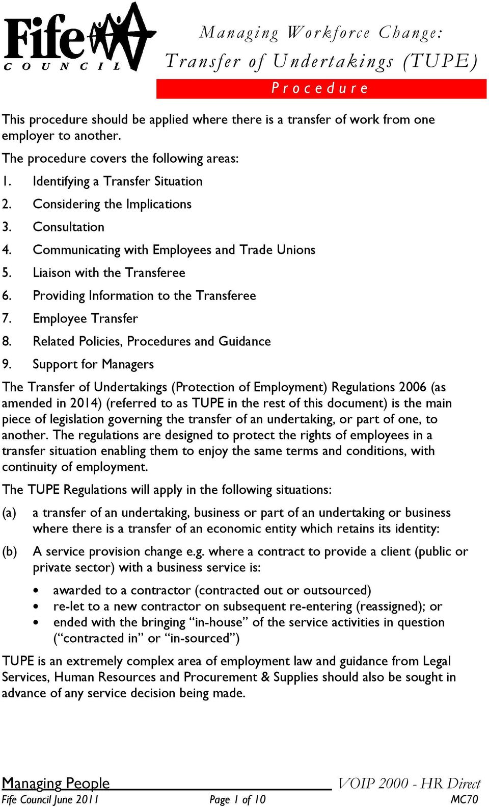 Liaison with the Transferee 6. Providing Information to the Transferee 7. Employee Transfer 8. Related Policies, Procedures and Guidance 9.