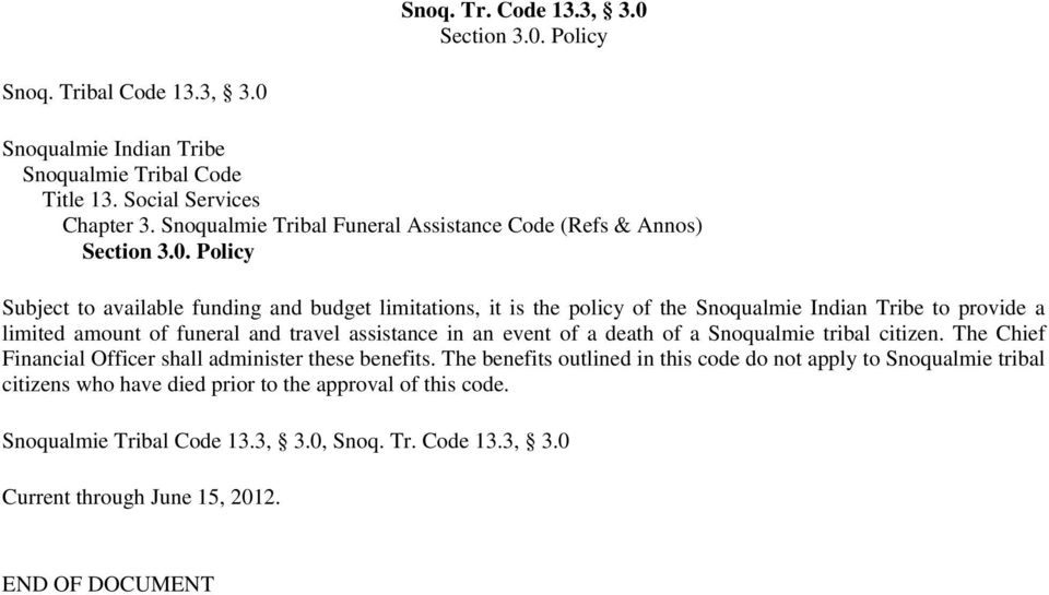 Policy Snoq. Tribal Code 13.3, 3.