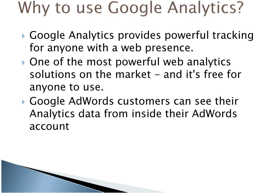 One of the most powerful web analytics solutions on the market -