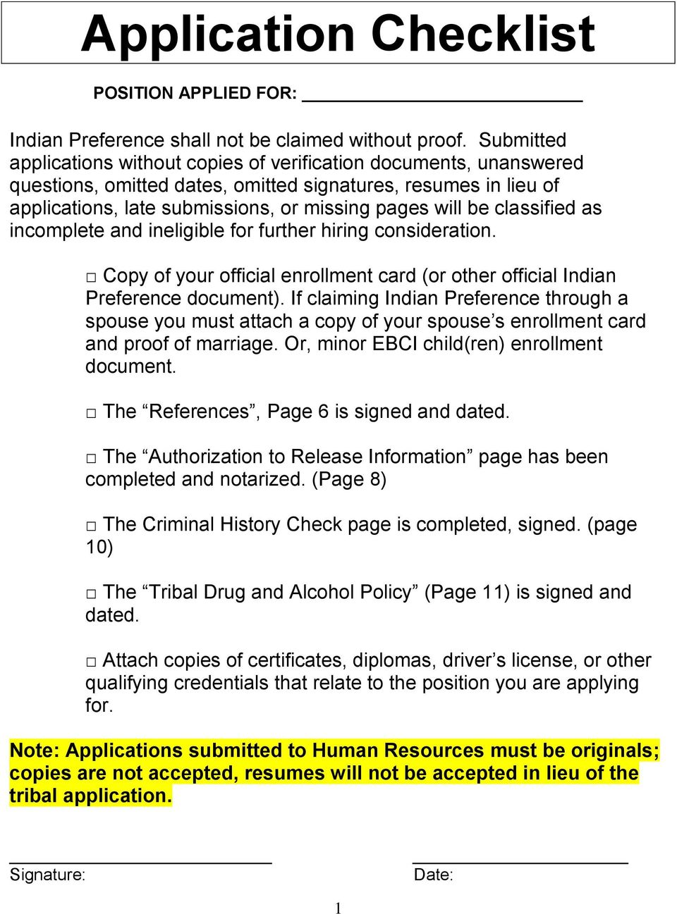 classified as incomplete and ineligible for further hiring consideration. Copy of your official enrollment card (or other official Indian Preference document).