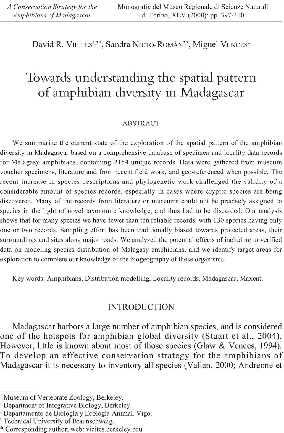 spatial pattern of the amphibian diversity in Madagascar based on a comprehensive database of specimen and locality data records for Malagasy amphibians, containing 2154 unique records.