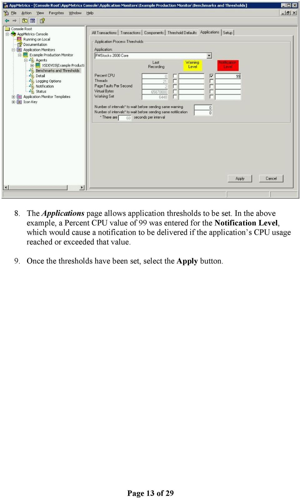 Level, which would cause a notification to be delivered if the application s CPU