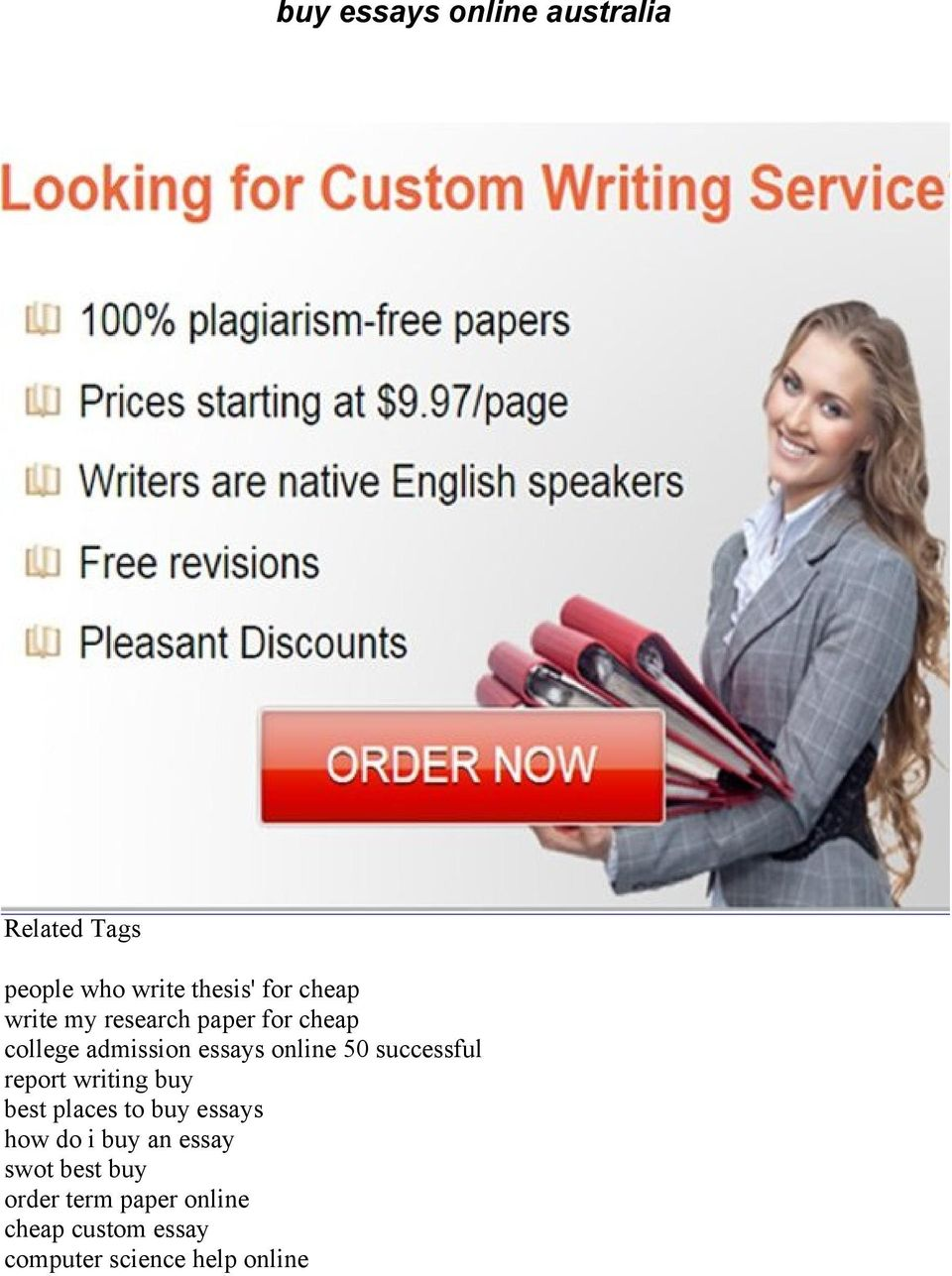 order cheap custom essays You can buy essay online cheap from our cheap custom essay writing services visit our order now page to submit your order details our support team is at your.