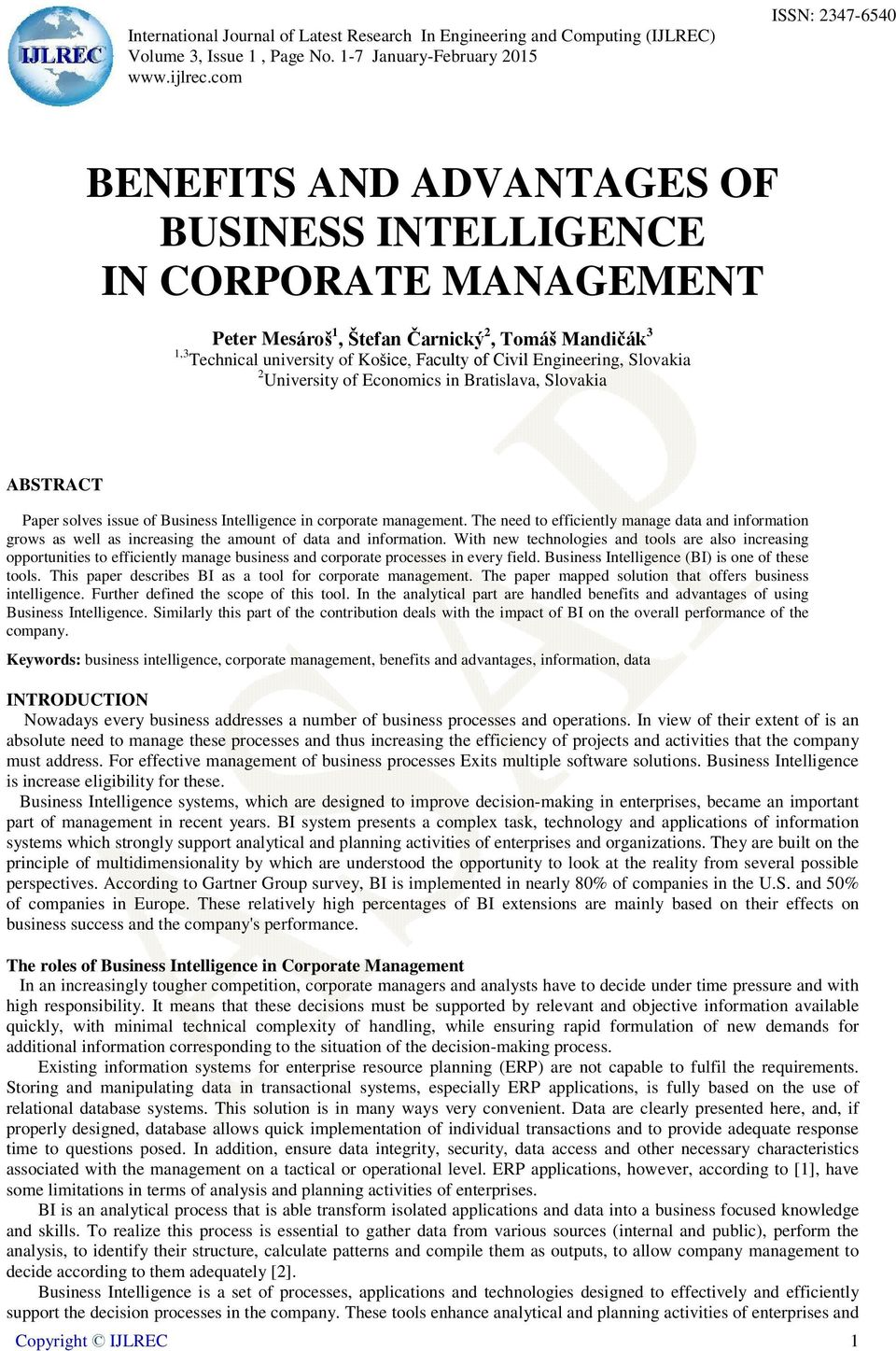 Engineering, Slovakia 2 University of Economics in Bratislava, Slovakia ABSTRACT Paper solves issue of Business Intelligence in corporate management.