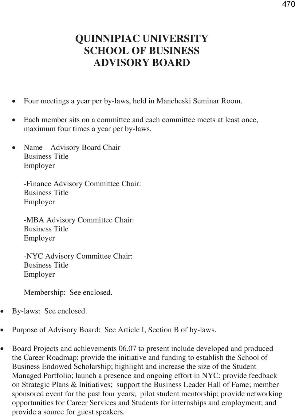 Name Advisory Board Chair Business Title Employer -Finance Advisory Committee Chair: Business Title Employer -MBA Advisory Committee Chair: Business Title Employer -NYC Advisory Committee Chair: