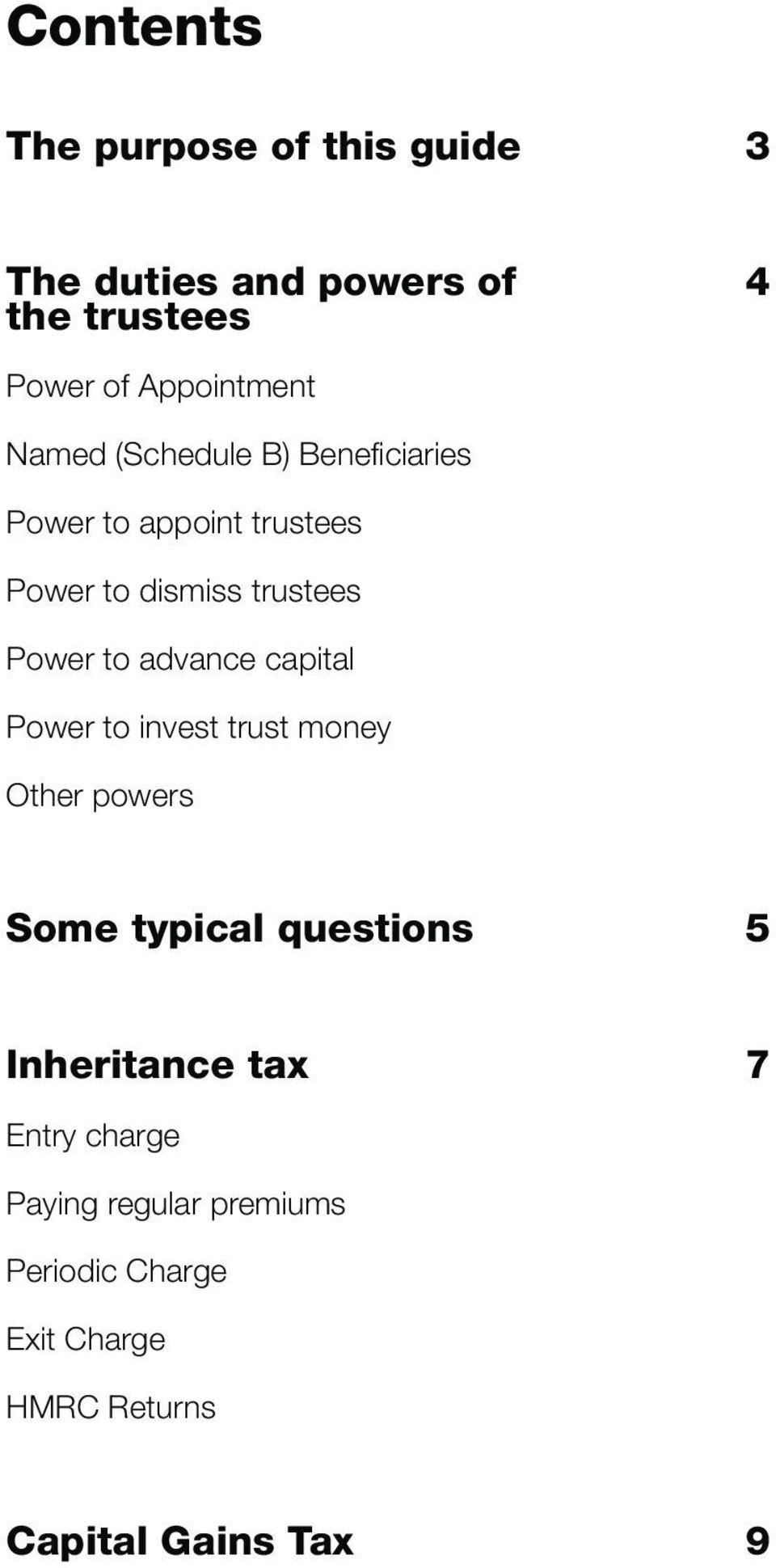 advance capital Power to invest trust money Other powers Some typical questions 5 Inheritance tax