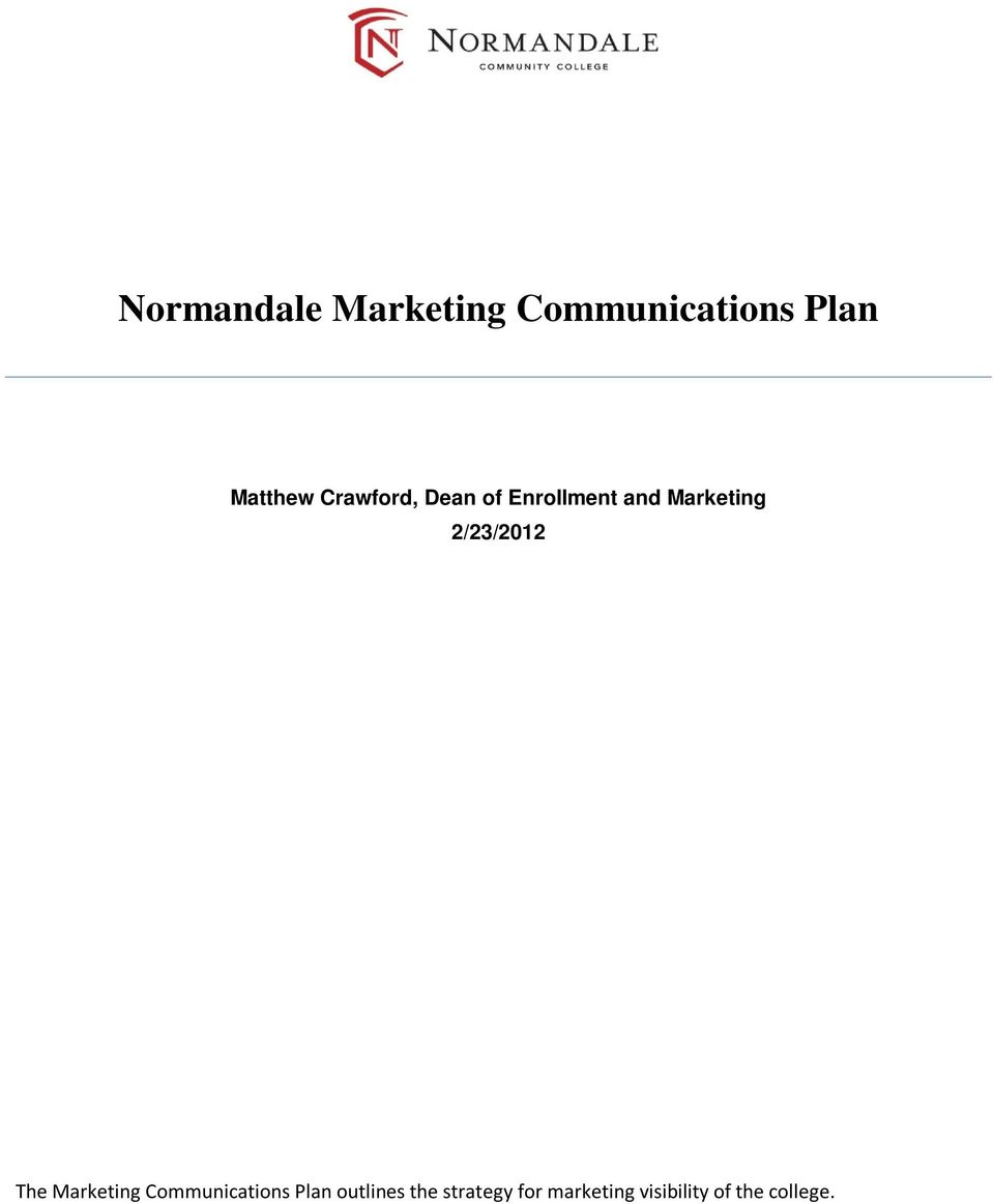 2/23/2012 The Marketing Communications Plan
