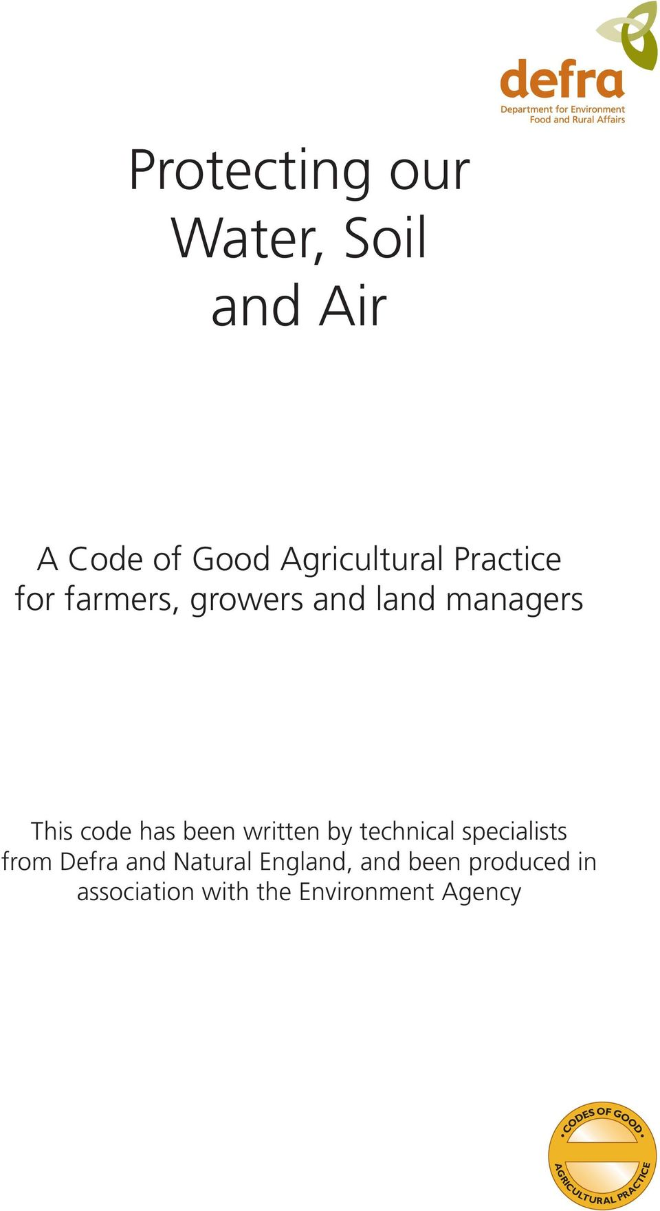 technical specialists from Defra and Natural England, and been produced