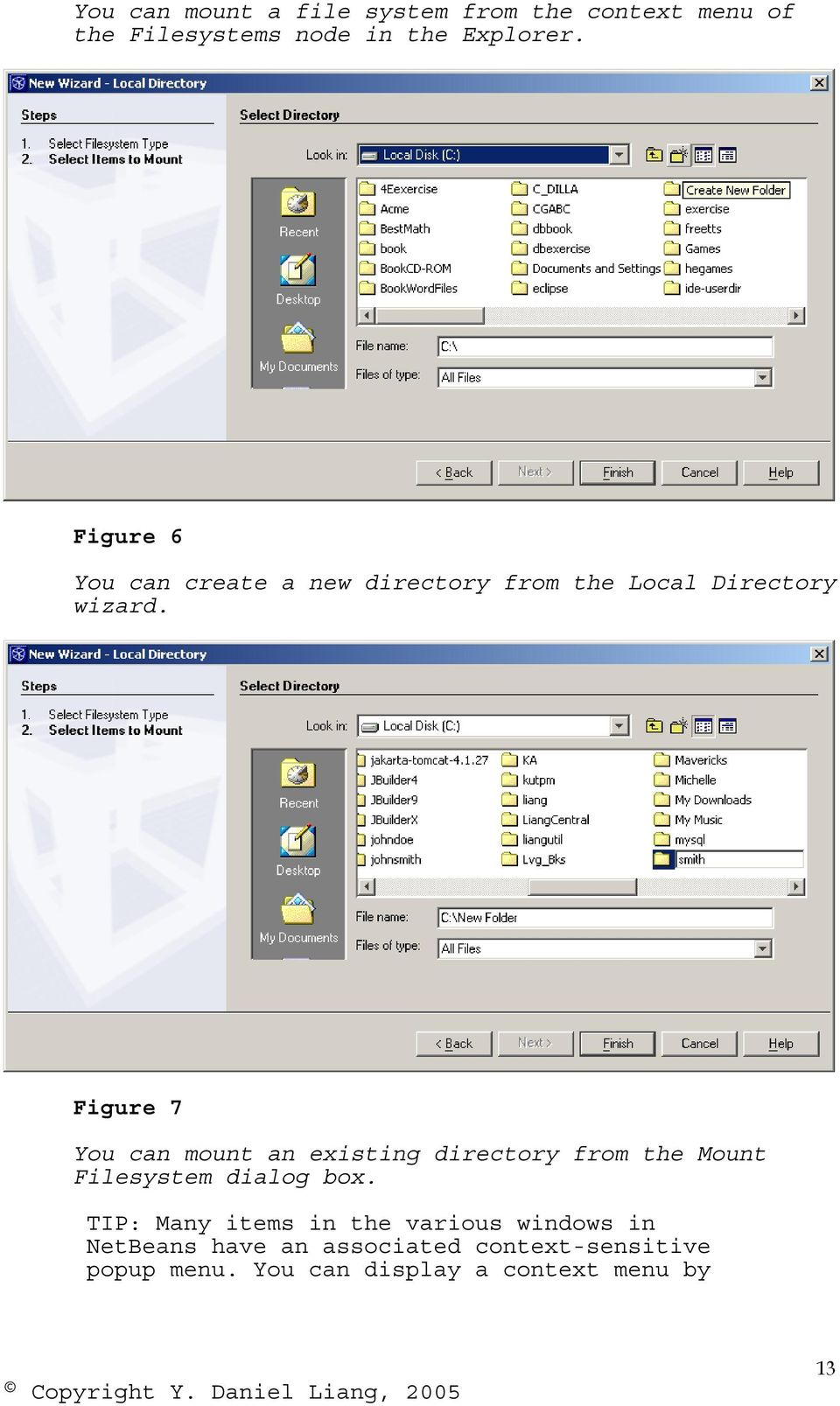 Figure 7 You can mount an existing directory from the Mount Filesystem dialog box.