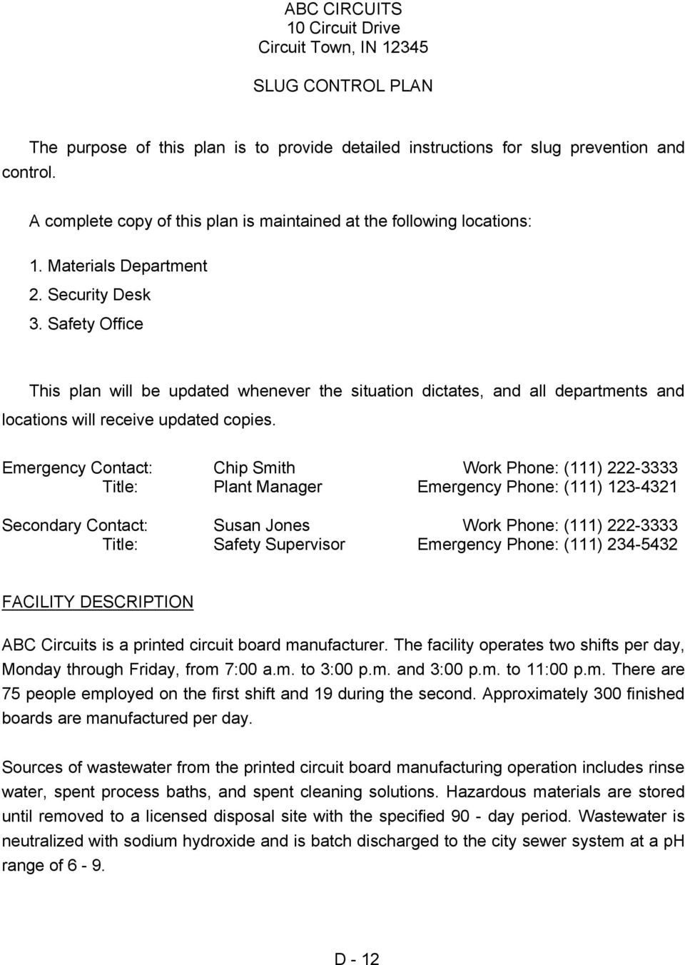 Safety Office This plan will be updated whenever the situation dictates, and all departments and locations will receive updated copies.